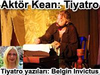 Aktör Kean - Tiyatro oyun eleştirileri