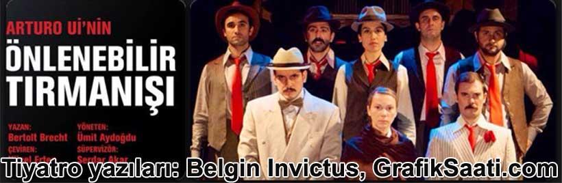 'Arturo Ui'nin Önlenebilir Tırmanışı' ve Dünya savaşının ardından diktatörleşen bir rejim üzerine epik bir tiyatro oyunu | Tiyatro oyun eleştirisi Belgin Elçioğlu Belgin Elçioğlu
